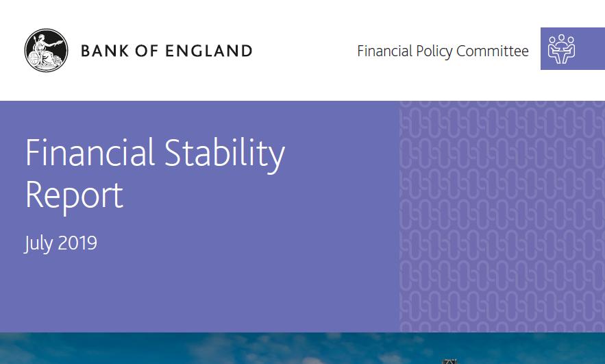تقرير الاستقرار المالي لبنك إنجلترا - يوليو 2019